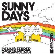 Sunny Days (with Dawn Tallman)