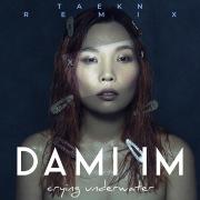 Crying Underwater (Taekn Remix)