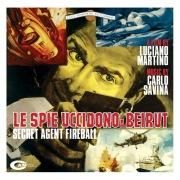 Le Spie Uccidono A Beirut (Original Motion Picture Soundtrack)