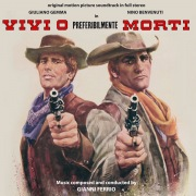 Vivi O Preferibilmente Morti (Original Motion Picture Soundtrack)