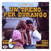 Un treno per Durango (Original Motion Picture Soundtrack)