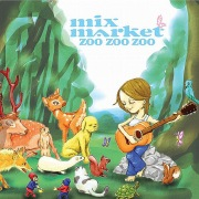 ZOO ZOO ZOO -BEST OF MIX MARKET KOGA YEARS-
