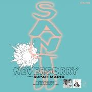 NEVERSORRY