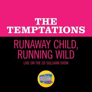 Runaway Child, Running Wild