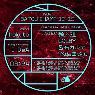 BATOU CHAMP 12-15