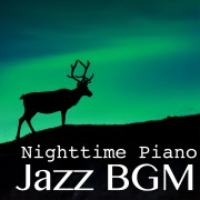 Jazz BGM: Nighttime Piano