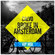 Broke In Amsterdam (VIP Mix)