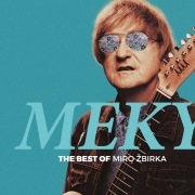 MEKY - The Best Of Miro Žbirka (2020 ABBEY ROAD REMASTER)