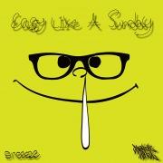 EASY LIKE A SUNDAY