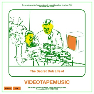 The Secret Dub Life of VIDEOTAPEMUSIC (Deluxe Edition)