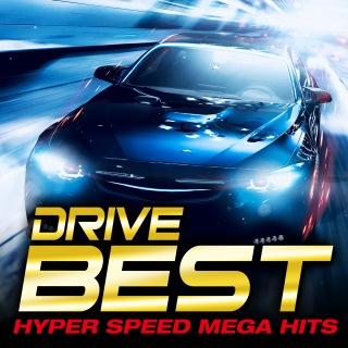 DRIVE BEST - HYPER SPEED MEGA HITS -