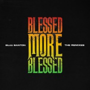 Blessed More Blessed (The Remixes)