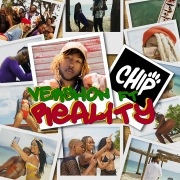 Reality (feat. Chip)