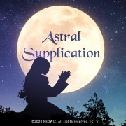 Astral Supplication