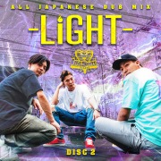 LIGHT -ALL JAPANESE DUB MIX- DISC 2