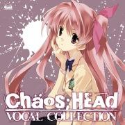CHAOS;HEAD VOCAL COLLECTION