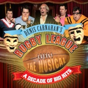 Rugby League The Musical: A Decade Of Big Hits