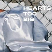Hearts Too Big (Acoustic)