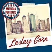 American Portraits: Lesley Gore
