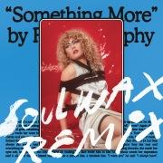 Something More (Soulwax Remix)