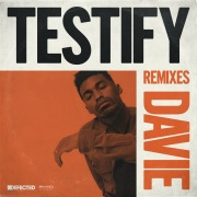 Testify (Remixes)