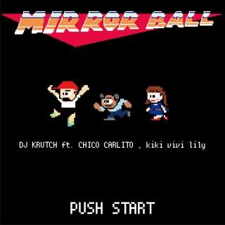 MIRROR BALL (feat. CHICO CARLITO & kiki vivi lily)