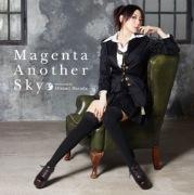 原田ひとみ4thシングル「Magenta Another Sky」(TVアニメーション「アルカナ・ファミリア -La storia della Arcana Famiglia-」オープニングテーマ)