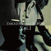 TAKAJIN remix ALBUM Vol.1