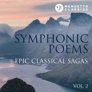 Symphonic Poems: Epic Classical Sagas, Vol. 2