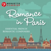 Romance in Paris: Essential French Romantic Composers
