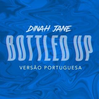 Bottled Up (feat. Ty Dolla $ign) [Versão Portuguesa]