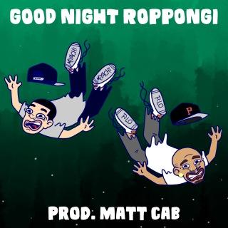 GOOD NIGHT ROPPONGI (feat. P-Lo)