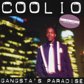 Gangsta's Paradise (25th Anniversary - Remastered)