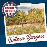 American Portraits: Wilma Burgess