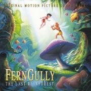 FernGully...The Last Rainforest (Original Motion Picture Soundtrack)