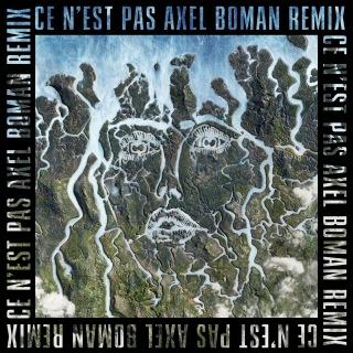 Ce n'est pas (Axel Boman Remix)