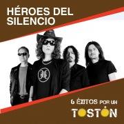 6 Éxitos por un Tostón: Héroes del Silencio