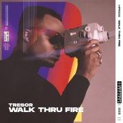 Walk Thru Fire