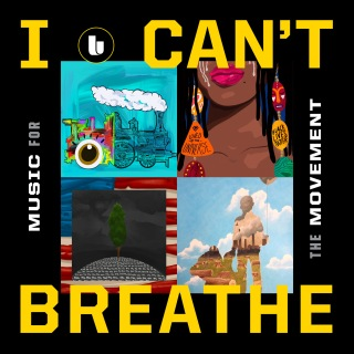 I Can't Breathe / Music For the Movement