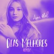Dias Melhores (Remix)