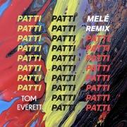 Patti (Melé Remix)