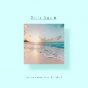 Stole Again(feat. Rosebud)