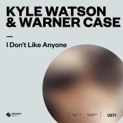 I Don't Like Anyone