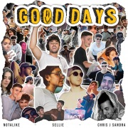 Good Days (feat. Chris J Sandra & Sellie)