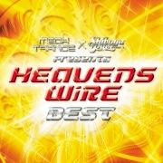MEGA TRANCE×SHIBUYA RAVE Presents HEAVENS WiRE BEST