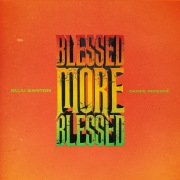 Blessed More Blessed (Dance Remixes)