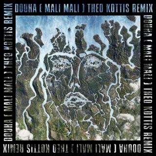 Douha (Mali Mali) (Theo Kottis Remix)