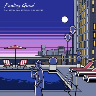 Feeling Good feat. KENNY from SPiCYSOL