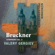 Bruckner: Symphony No. 3 (HD Digital)