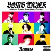 Bombtrack Remixes